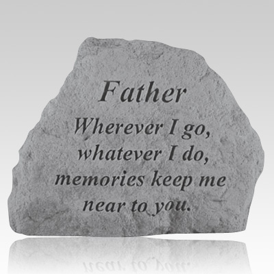 father memories remembrance stone. Black Bedroom Furniture Sets. Home Design Ideas