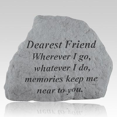 Dearest Friend Wherever Stone