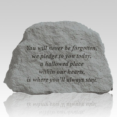 You Will Never Be Forgotten Memorial Stone