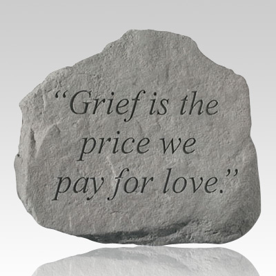 The Price We Pay For Love Memorial Stone