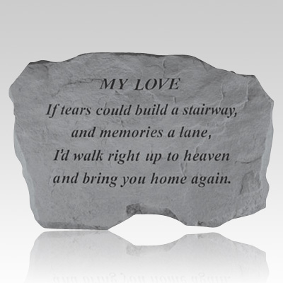 My Love If Tears Could Build Stone