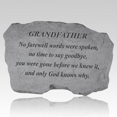 Grandfather No Farewell Words Stone