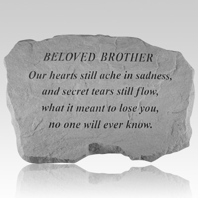 Beloved Brother Our Hearts Still Ache Stone