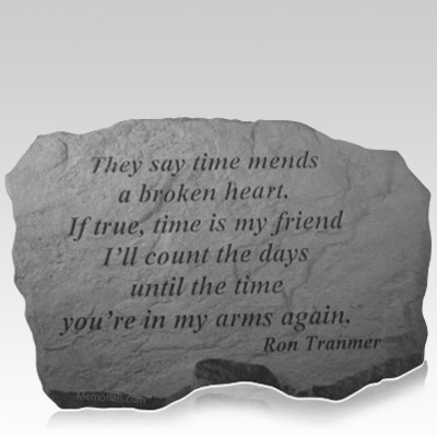 Time Mends Remembrance Stone