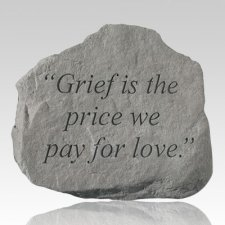 Grief Is The Price We Pay Stone