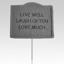 Live Well Laugh Often Garden Stake