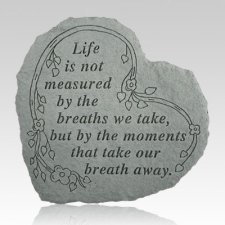 Life Is Not Measured Heart Shaped Stone