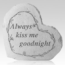 Always Kiss Me Goodnight Stone