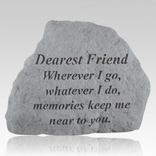 Dearest Friend Wherever Stone