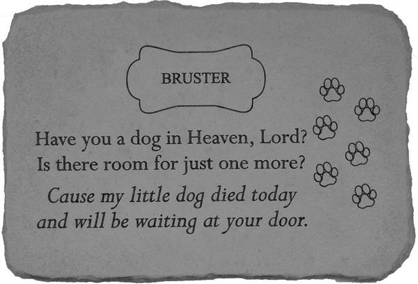 Have You A Dog In Heaven Memorial Stone