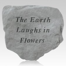 The Earth Laughs In Flowers Stone