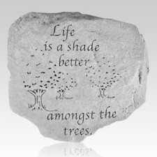 Life Is A Shade Stone