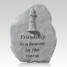 Friendship Is A Beacon Stone