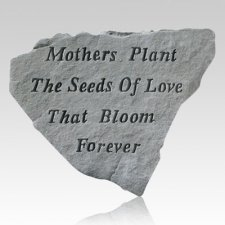 Mothers Plant The Seeds Stone