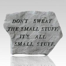 Dont Sweat The Small Stuff Stone