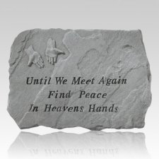 Until We Meet Again Stone