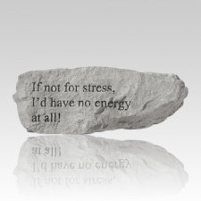 If Not For Stress Rock