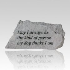 May I Always Be Kind Memorial Stone
