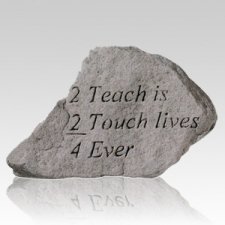 To Teach Is To Touch Lives Rock