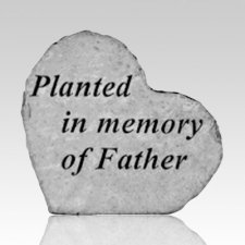 Planted For Father Stone