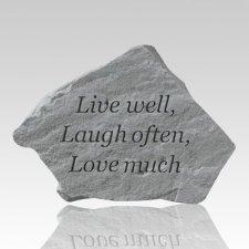 Live Well Laugh Often Stone II