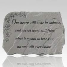 Our Hearts Still Ache Stone