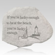 If You Are Lucky Enough Beach Stone
