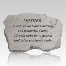 Mother If Tears Could Build Stone