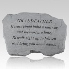 Grandfather If Tears Could Build Stone