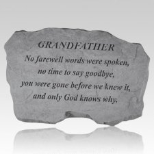 Grandfather No Farewell Words Stone