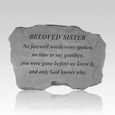Beloved Sister No Farewell Words Stone