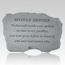 Beloved Brother No Farewell Words Stone