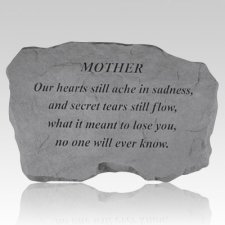 Mother Our Hearts Still Ache Stone