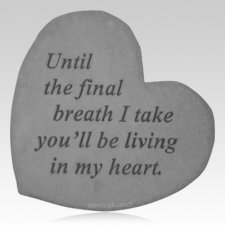 Final Breath Heart Stone