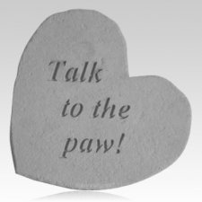 Talk to the Paw Memorial Stone