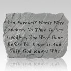 No Farewell Words Stone